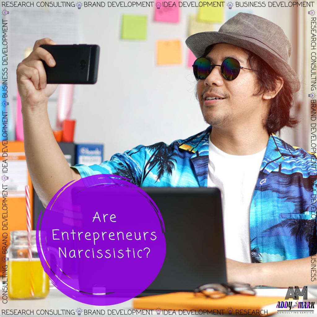 Entrepreneurs' narcissism