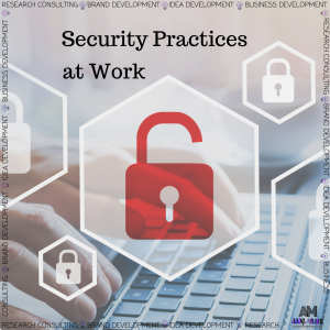 Security Practices at Work